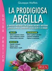 La prodigiosa argilla - Cure naturali