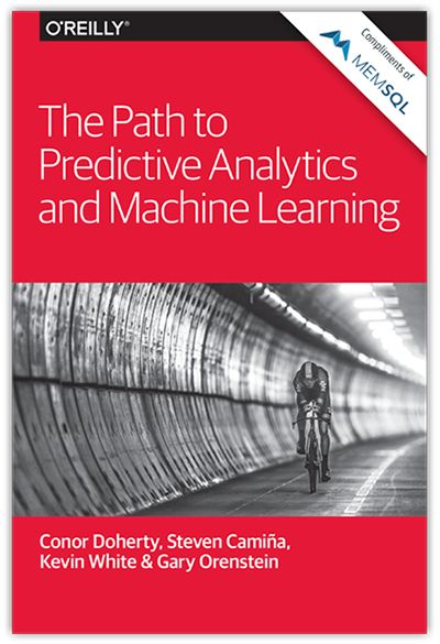 Free O'Reilly Book: Path to Predictive Analytics and Machine Learning