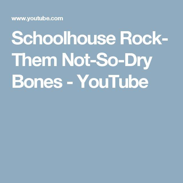 Schoolhouse Rock- Them Not-So-Dry Bones - YouTube