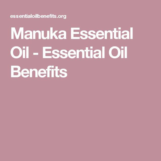 Manuka Essential Oil - Essential Oil Benefits