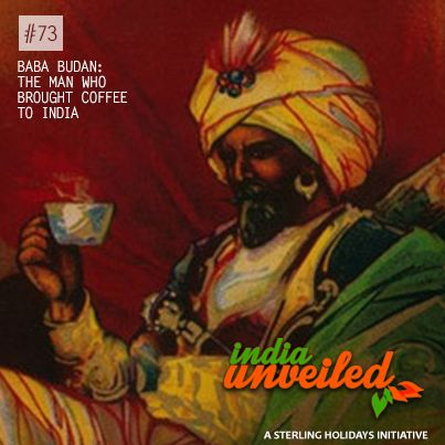 Although coffee usage dates back to the 9th century, it was not grown outside of the Middle East & N.Africa till the 17th century. Baba Budan, an Indian Sufi, travelled to the Middle East on a pilgrimage in the 17th century. When he returned home he strapped 7 fertile coffee seeds to his stomach - risking severe punishment for the chance to cultivate his own coffee. The seeds he brought were planted in Chandra Giri, Chikmagalur, Karnataka which became the first coffee plantation in India.