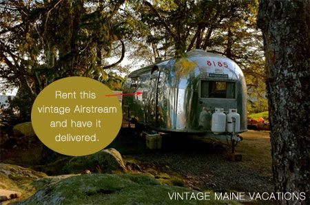 Isn't this great?! You can now rent a vintage Airstream in Maine and have it delivered to either a campground or your backyard. Vintage Maine Vacations will deliver the Airstream within 125…