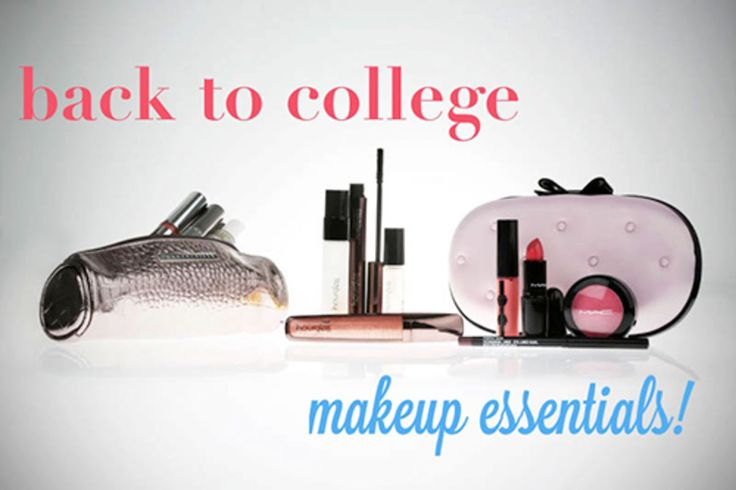 Read 12 Back-to-College Makeup Essentials