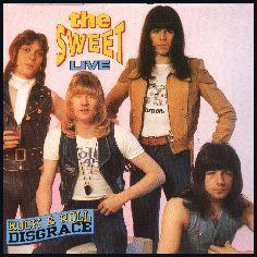 The Sweet, mijn buurmeisje was groot fan en ging naar optredens wauw
