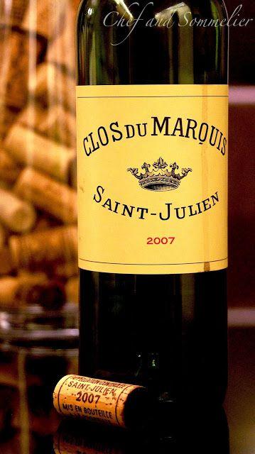 Chef and Sommelier: Clos du Marquis St. Julien 2007