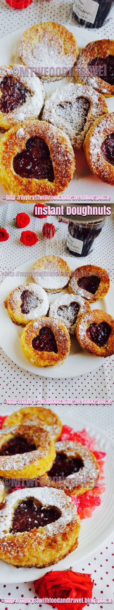 Instant Doughnuts : Easy, instant and yummy.