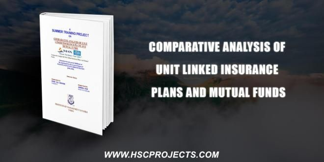 Comparative Analysis Of Unit Linked Insurance Plans And Mutual