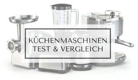 Küchenmaschinen mit Kochfunktion - Die besten Geräte im Test & Vergleich