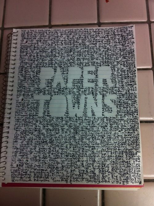 paper towns crosshatching, with quotes from the book! this is the best thing ever.