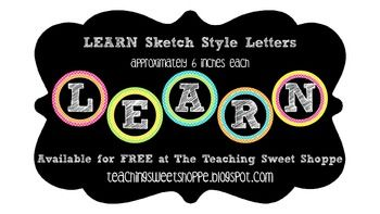 """LEARN"" Sketch Style Letters - Cute to decorate above bulletin boards or your teacher desk!"