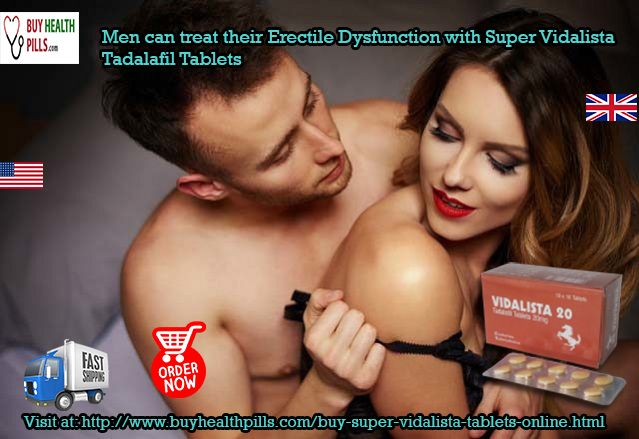 While making love, Super #Vidalista #Tadalafil Tablets helps in attaining long and #sturdy_erection so that one can effectively please his partner. Men can #buy_SuperVidalista 40 mg Tadalafil Online in #USA #UK, from #BuyHealthPills online pharmacy in #Canada #Australia #California #London #Ireland #Sydney #Spain #Europe #Brazil #Italy #France. Visit  at: http://www.buyhealthpills.com/buy-super-vidalista-tablets-online.html
