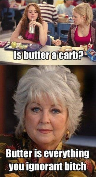 LOL: Giggle, Paula Dean, Butter, Dean O'Gorman, Mean Girls, Funny Stuff, Paula Deen