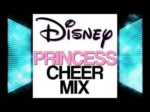 DISNEY PRINCESS CHEER MIX - YouTube