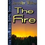 The Fire (TTM E-Shorts) (Kindle Edition)By Jennifer Walker