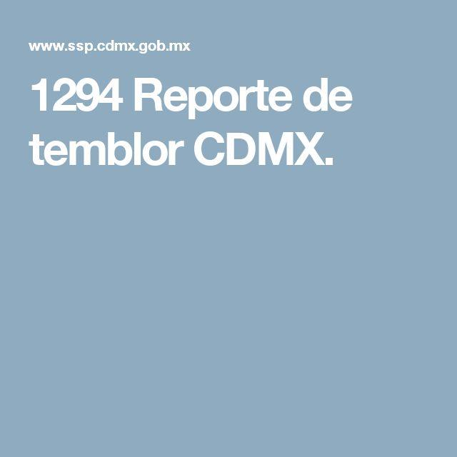 1294 Reporte de temblor CDMX.