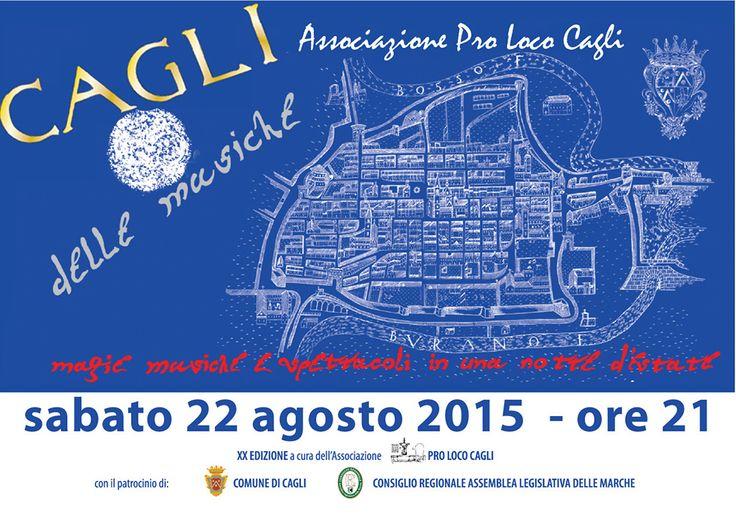 A Cagli (PU) magia, musica, spettacolo in una notte di fine estate - sabato 22 agosto 2015 ~ www.italia-eventi.com