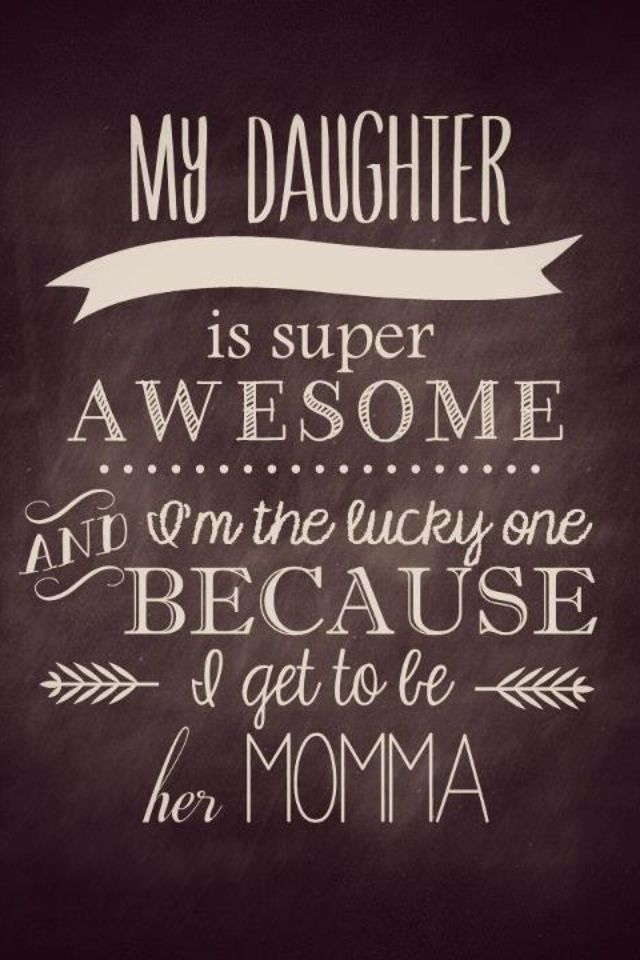 I have two of the most amazing daughters in the world!!