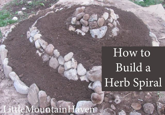 How to Build a Herb Spiral - Little Mountain Haven