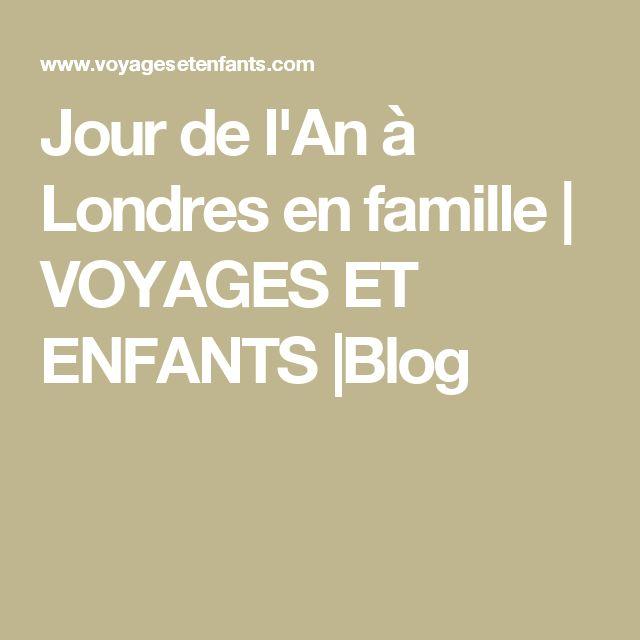Jour de l'An à Londres en famille | VOYAGES ET ENFANTS |Blog