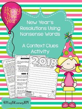 FREE New Year's Resolutions Using Nonsense Words: A Context Clues Activity-Reading, Writing, The New Year 3rd, 4th, 5th, 6th Other, Minilessons, Printables  This includes:  - 1 context clues information page  - 2 types of context clues pages with examples - 2 assignment pages with examples- 1 page for their final draft of their resolutions - great for a bulletin board display!