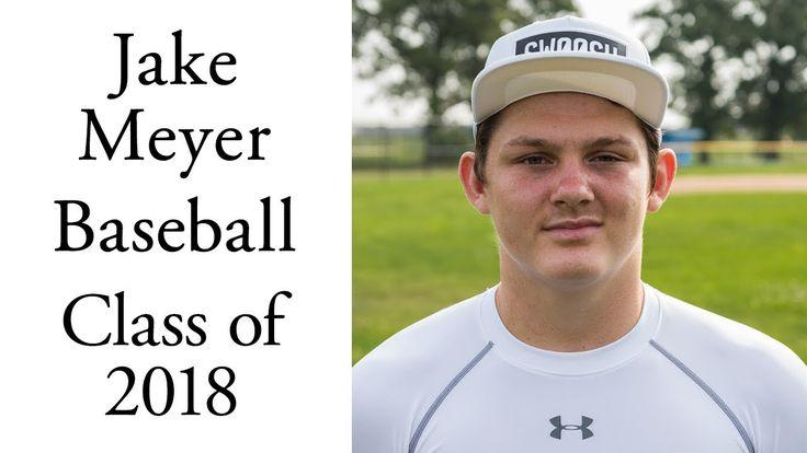 Jake Meyer Baseball   Pitcher   Class of 2018