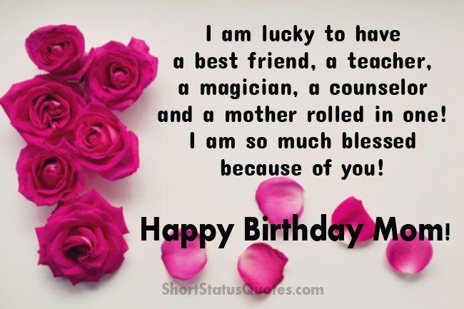 Happy Birthday Status For Mom Happy Birthday Wishes Happy