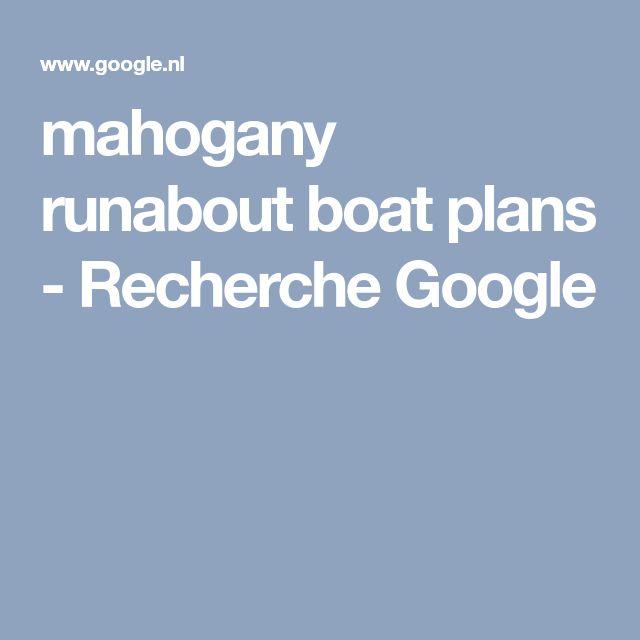 mahogany runabout boat plans - Recherche Google