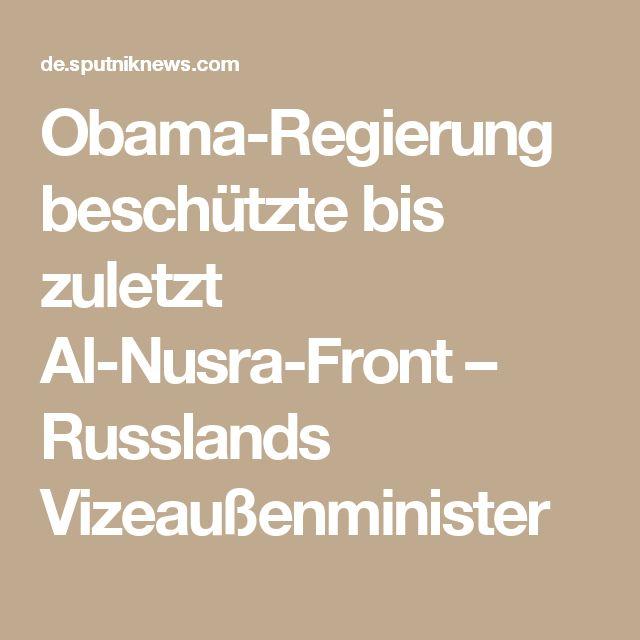 Obama-Regierung beschützte bis zuletzt Al-Nusra-Front – Russlands Vizeaußenminister