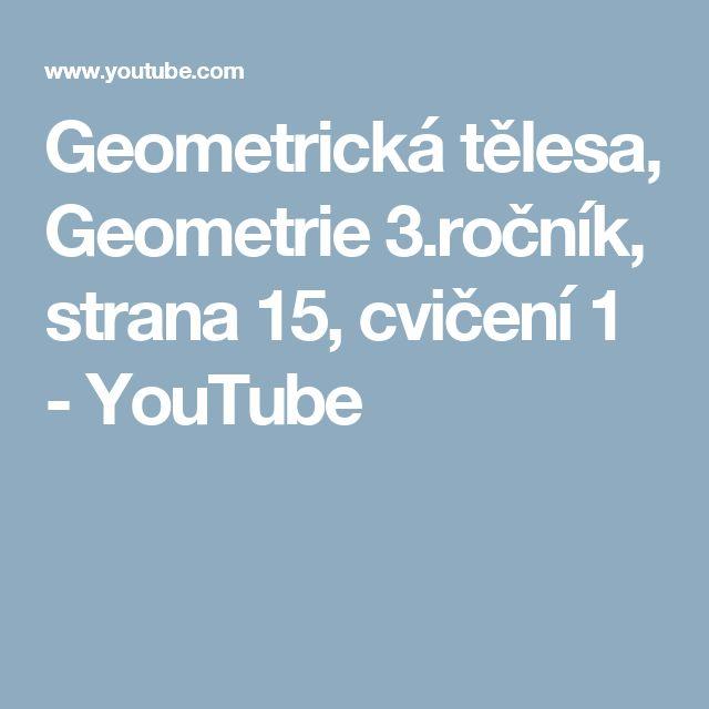 Geometrická tělesa, Geometrie 3.ročník, strana 15, cvičení 1 - YouTube