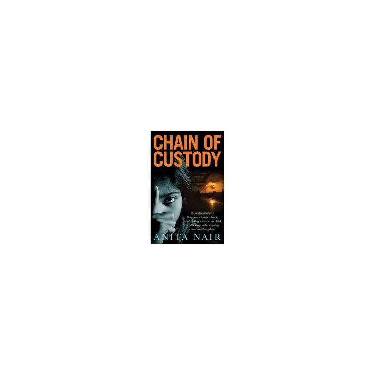 Chain of Custody (Paperback) (Anita Nair)