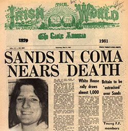 "May 5, 1981 Irish Republican Army hunger-striker Bobby Sands died at the Maze Prison in Northern Ireland on his 66th day without food. He had just been elected to a seat in Parliament while still serving the last of a 14-year sentence for possession of firearms.    ""Our revenge will be our children's smiles."" - Bobby Sands"