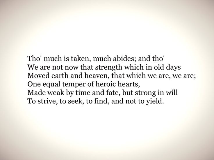 Ulysses by Alfred Tennyson - probably my favorite poem
