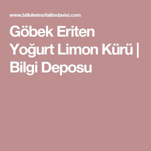 Göbek Eriten Yoğurt Limon Kürü | Bilgi Deposu