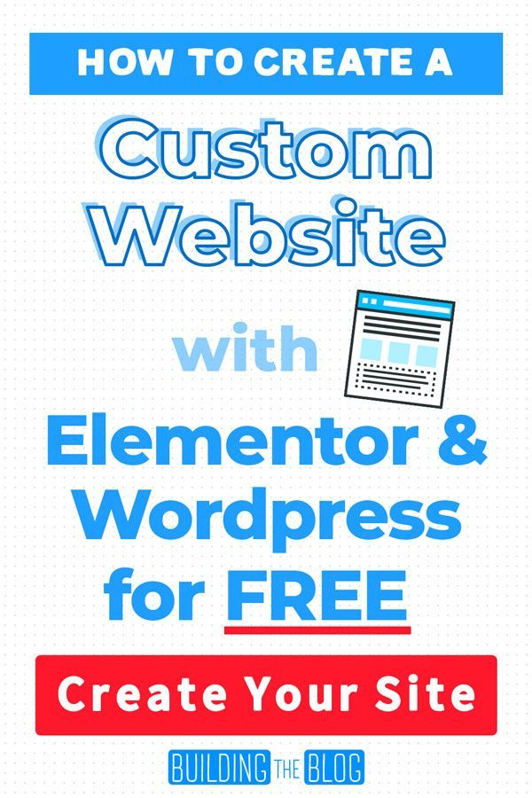 How To Create A Website For Free Step By Step Tutorial In 2020 Custom Website Blog Content Strategy Blog Strategy