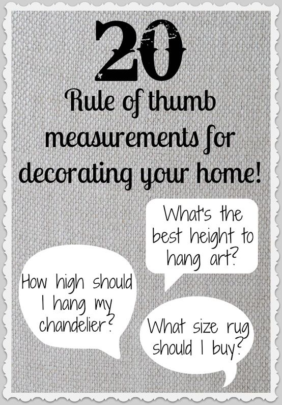 2e13511dd28c2fd6f51704e2d452103e Measurement Highlights for Decorating Your Home