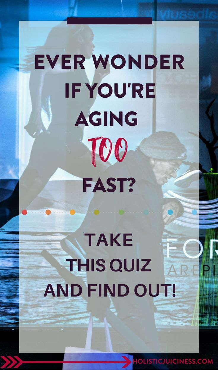Are you aging too fast? Take this quick quiz and find out!