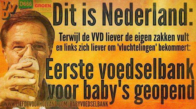 @MarkRutte JE BENT EEN LUL! Eerste voedselbank voor baby's geopend in Nederland - Liefde voor Holland
