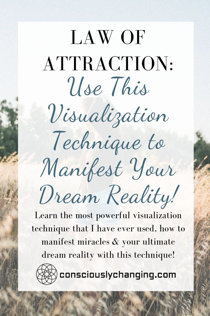 Law of Attraction: Use This Visualization Technique to Manifest Your Dream Reality!