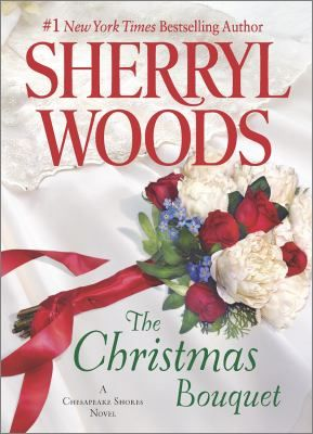 The Christmas Bouquet : a Chesapeake Shores novel by Sherryl Woods  When driven medical student Caitlyn Winters catches the bouquet at a Christmas wedding, it sets off a chain reaction that will change her life.