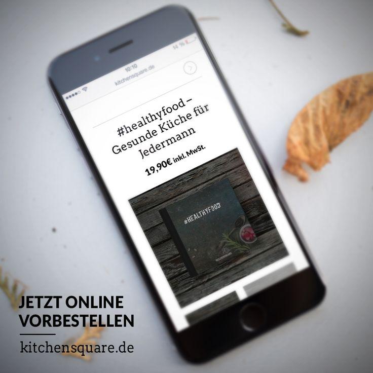 Das erste Kochbuch deiner Instagram Community. Jetzt vorbestellen auf www.kitchensquare.de