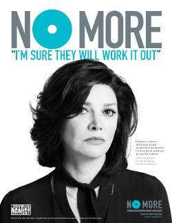 NO MORE PSA Campaign (2013)  nomore.org & joyfulheartfoundation.org http://www.joyfulheartfoundation.org/programs/education-awareness/public-awareness-campaigns/no-more-psa-campaign