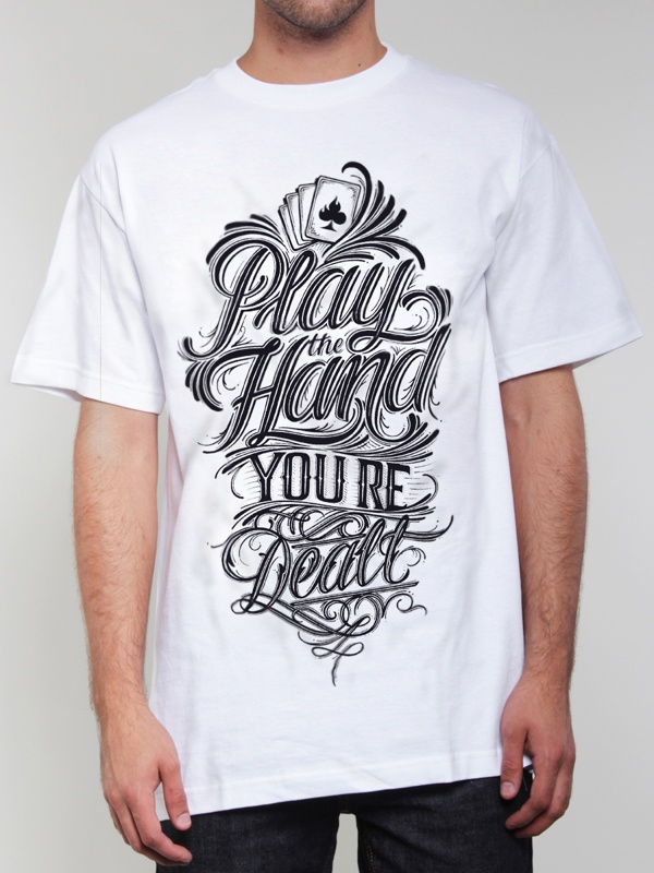 Play the Hand You're Dealt - Hand Lettering for tshirt on Behance ...