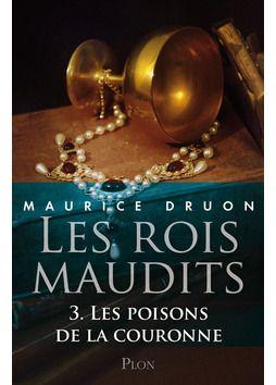 Les rois maudits - Tome 3 de Maurice Druon