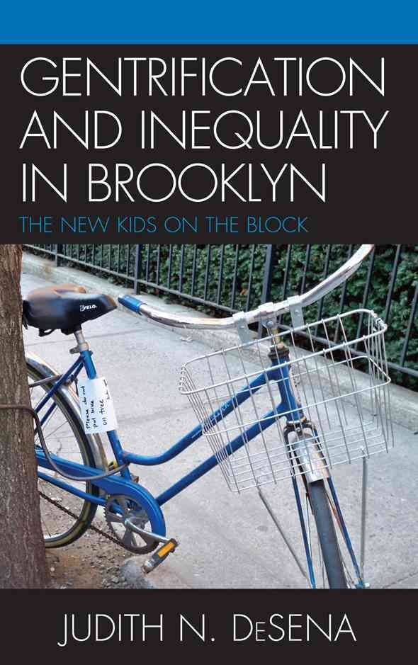 Gentrification and Inequality in Brooklyn, The New Kid on the Block