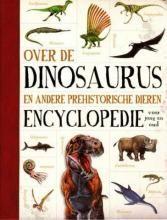 Over de dinosaurus en andere prehistorische dieren encyclopedie | Pluizuit