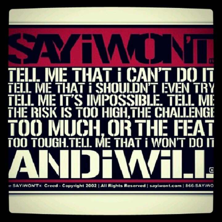 SAYiWONT and I will...