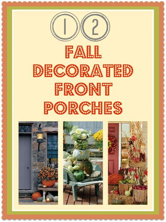 Second Chance to Dream: 12 Fall Decorated Front Porches
