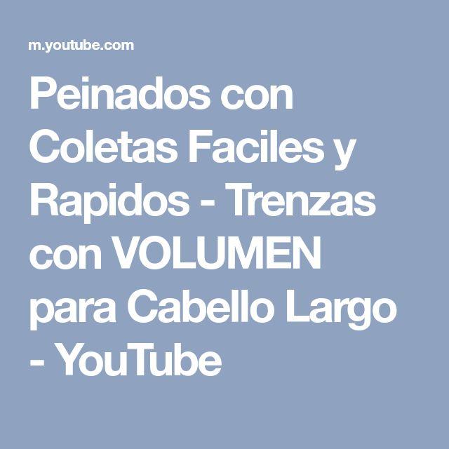 Peinados con Coletas Faciles y Rapidos - Trenzas con VOLUMEN para Cabello Largo - YouTube