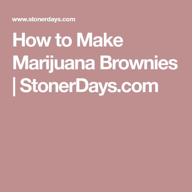 How to Make Marijuana Brownies | StonerDays.com