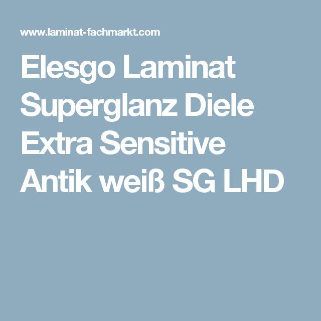 Elesgo Laminat Superglanz Diele Extra Sensitive Antik weiß SG LHD